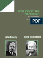 A comparison of Philosophy of Dewey and Montessori