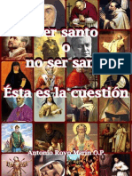 Ser o No Ser Santo Esta Es La Cuestion