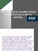 Descripción de Valores Éticos y Politicos en La Grecia Antigua