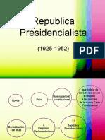 Apuntes Republica Presidencialista 1925 1952