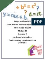 GutierrezVieyra JuanAntonioMartin M11S2 AI4 Traduciendo y Solucionando Un Problema