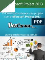 10 Passos Para Planejar Seu Projeto com Project 2013 - PortalDevcursos