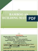 Bamboo as Bldg. Mat.