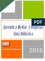 """Guía Didáctica """" Aprende a mediar y negociar"""""""