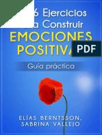 Los 6 Ejercicios Para Construir Emociones Positivas Guía Práctica