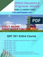 QNT 351 GENIUS Education Expert/qnt351geniusedotcom
