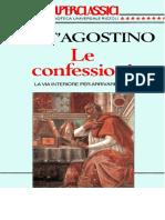 Le Confessioni. La via Interiore Per Arrivare a Dio