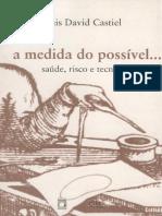 A Medida Do Possivel - Saude Ri - Luis David Castiel