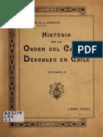 """Chile, """"Historia de la Orden del Carmen Descalzo en Chile, 1899 - 1935"""", Tomo 1"""