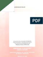 Aplicación del análisis de riesgos, identificación y control de puntos criticos en la elaboración de productos cárnicos