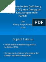Pendidikan Kesihatan dan Penyakit Gangguan Akibat Kekurangan Iodin (GAKI) atau Iodine Deficiency Disorder (IDD)