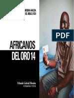 Africanos del oro 14. La migración negra hacia Argentina en el siglo XXI
