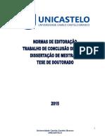NORMAS DE EDITORAÇÃO UNICASTELO Agosto 2015