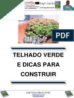 Telhado Verde e Dicas para Construir