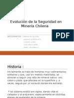 Evolución de La Seguridad en Minería Chilena Ppt