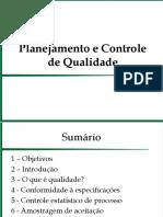 Planejamento e Controle de Qualidade