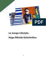 LA JUERGA LIFESTYLE - HUGO NIKOLÁS KALASHNIKOV