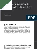 Implementación de Normas de Calidad ISO