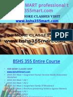 BSHS 355 MART Professional Tutor Bshs355mart.com