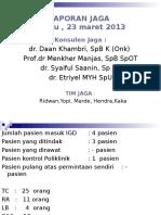 Laporan Jaga 23-3-13 Rm