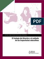 El Trabajo Del Director y El Cuidado de Las Trayectorias Educativas