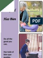 Haz Bien - Do Good