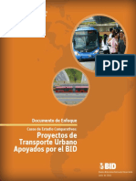 Documento de Enfoque Casos de Estudio Comparativos Proyectos de Transporte Urbano Apoyadas Por El