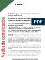 La Comunidad de Madrid da luz verde a la construcción del centro de salud El Rosón-Las Margaritas en Getafe. El nuevo centro tendrá 21 consultas, 13 de medicina de familia y ocho de pediatría