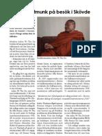 En buddhistmunk på besök i Skövde