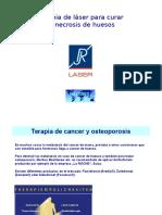 RJ-LASER Necrosis de Huesos Compremido