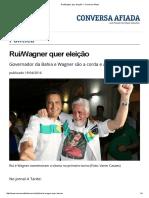 Rui_Wagner Quer Eleição — Conversa Afiada