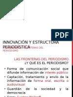 Innovación y Estructura Periodística1