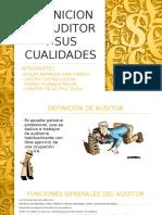 Definicion de Auditor y Sus Cualidades