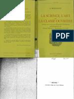 Bogdanov, Alexander - La Science, l'Art Et La Classe Ouvriere