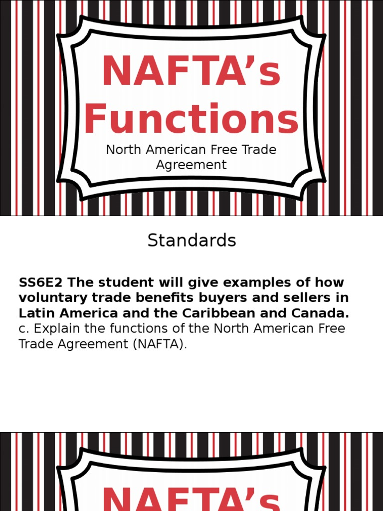 Nafta North American Free Trade Agreement Free Trade