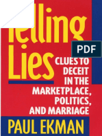 Telling Lies. Clue to Deceit in the Marketplace, Politics & Marriage [Paul Ekman, 1985]