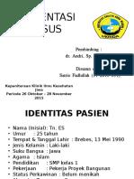 Presentasi Kasus Tn. Es (Ujian)