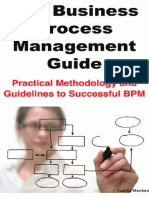 The Business Process Management Guide Practical Methodology and Guidelines to Successful BPM Implementation and Improvement