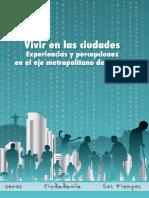 Vivir en Las Ciudades. Experiencias y Percepciones en el eje metropolitano de Bolivia