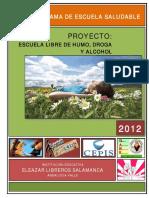 Escuela Libre de Humo Drogas y Alcohol