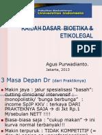 Kaidah Dasar Bioetika Kesehatan & Etikolegal -Prof. Dr. Dr. Agus Purwadianto, SpF(K), S.H, M.si, DFM