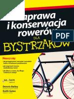 Naprawa i Konserwacja Rowerów Dla Bystrzaków - Dennis Bailey, Keith Gates