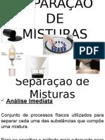 Prof. Rafael - Química – Separação de Misturas