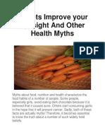 Carrots Improve your Eyesight And Other Health Myths