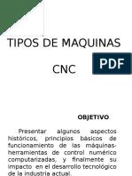 TIPOS DE MAQUINAS CNC.pptx