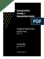 Iluminação artificial, tecnologia e responsabilidade ambiental