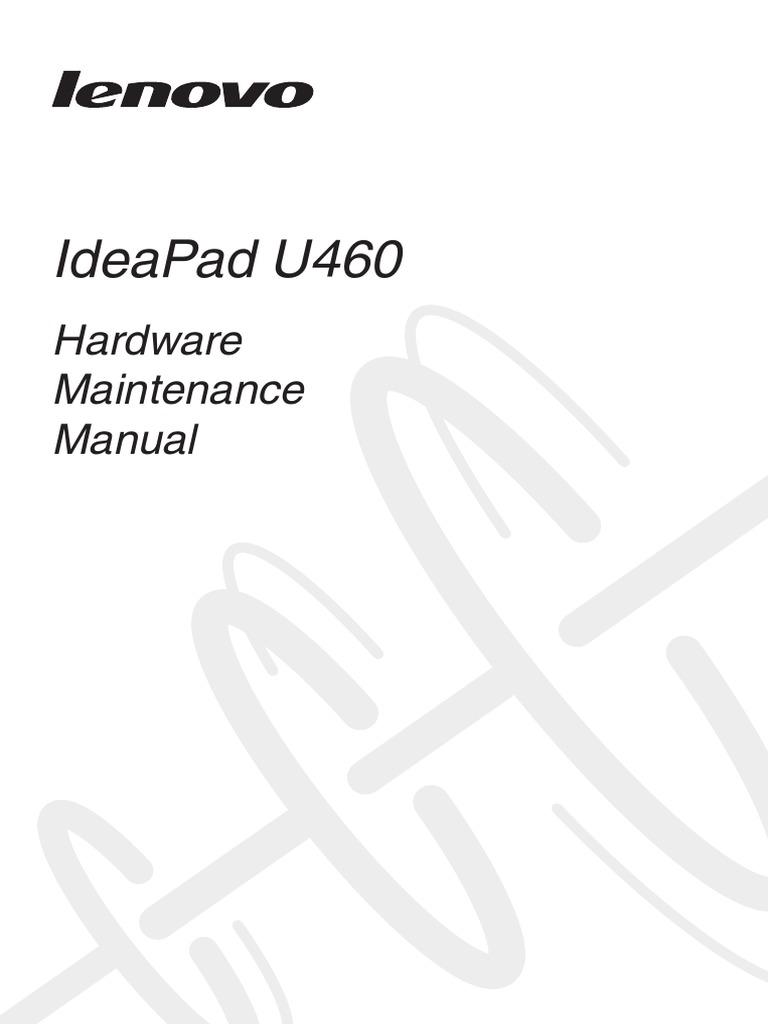 Lenovo IdeaPad U460 Hardware Maintenance Manual V2.0