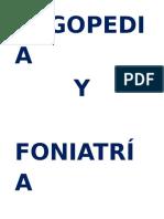 Logopedia y Foniatría