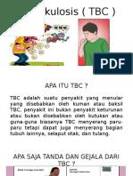 Tuberkulosis ( TBC )