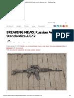 BREAKING NEWS_ Russian Army to Standardize AK-12 - The Firearm Blog
